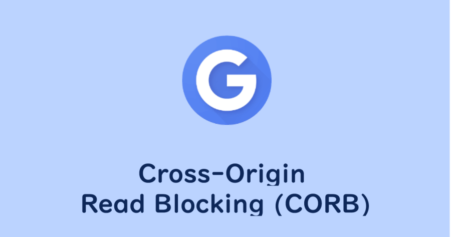 googleアドセンス cross origin read blocking corb なるほど